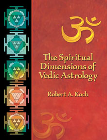 The Spiritual Dimensions of Vedic Astrology